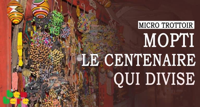 Micro-trottoir : à Mopti, des avis divergents sur la célébration du centenaire