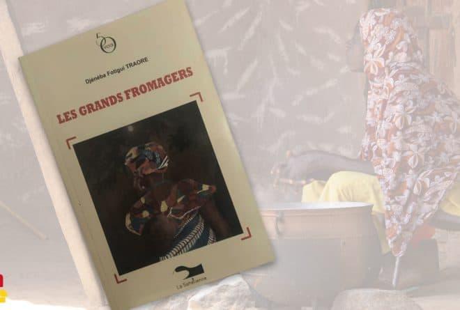 « Les grands fromagers » : un roman sur les malheurs des femmes rurales