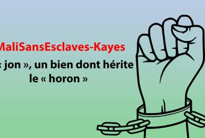 #MaliSansEsclaves-Kayes : le « jon », un bien dont hérite le « horon »