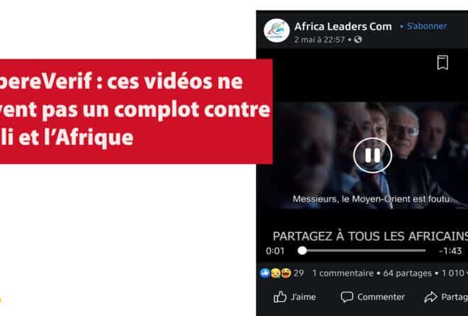 #BenbereVerif : ces vidéos ne prouvent pas un complot contre le Mali et l'Afrique