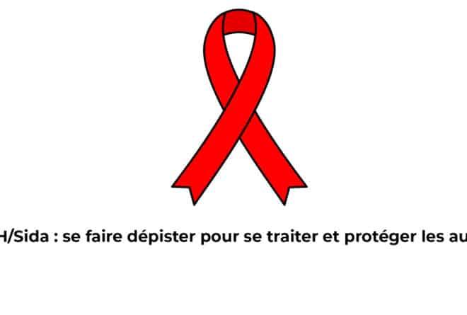 VIH/Sida : se faire dépister pour se traiter et protéger les autres