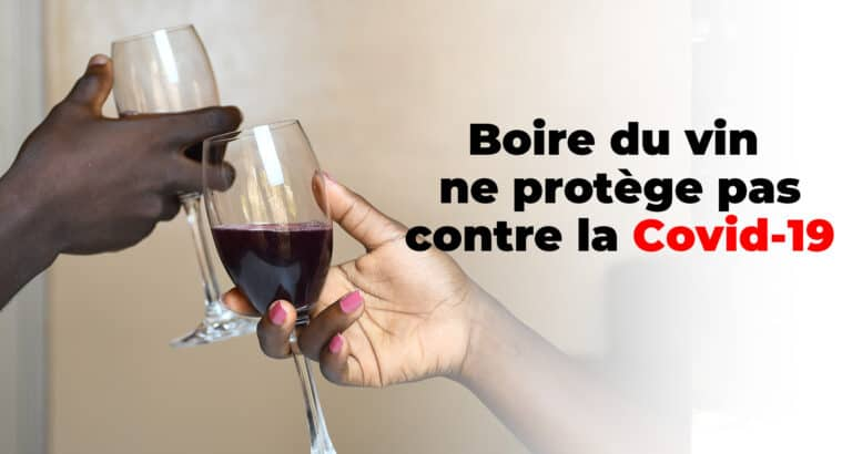 #BenbereVerif: boire du vin ne protège pas contre la Covid-19