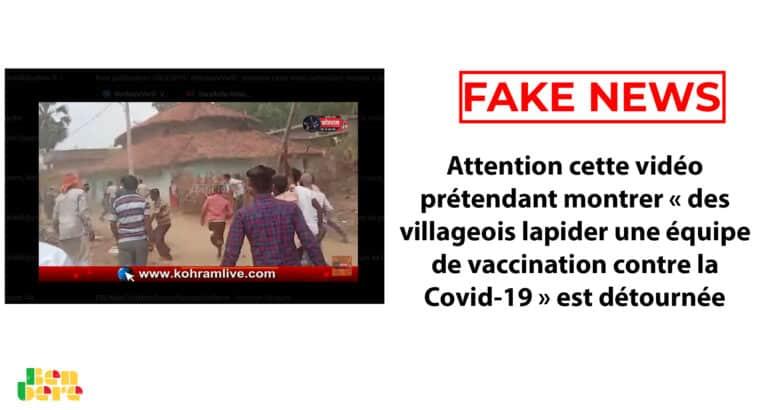 #BenbereVerif : attention cette vidéo prétendant montrer « des villageois lapider une équipe de vaccination contre la Covid-19 » est détournée