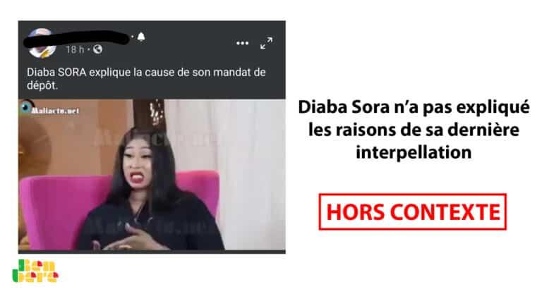 #Benbereverif : Diaba Sora n'a pas expliqué les raisons de sa dernière interpellation