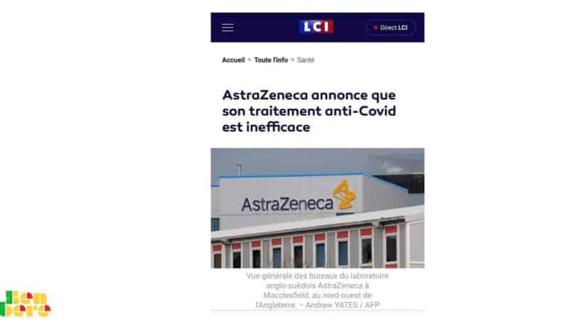 #BenbereVérif : AstraZeneca n'a pas « annoncé que son traitement anti-Covid est inefficace »